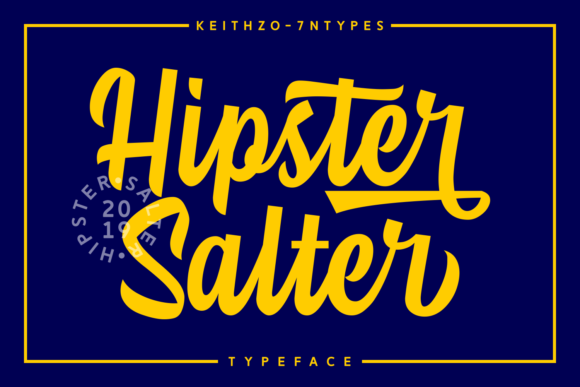 Print on Demand: Hipster Salter Script & Handwritten Font By Keithzo (7NTypes)