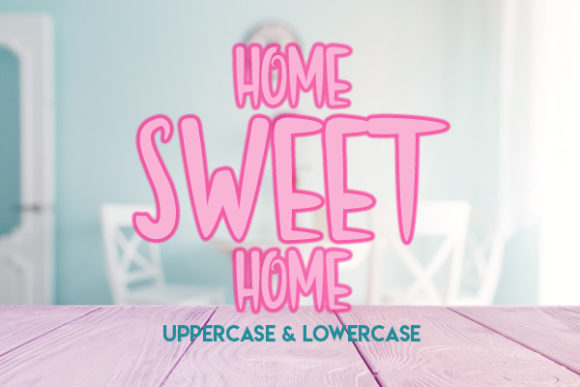 Print on Demand: Home Sweet Home Display Font By Docallisme