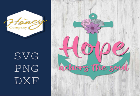 Hope SVG Graphic Crafts By The Honey Company
