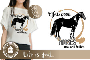 Horses Make Life Better Graphic Crafts By Boertiek