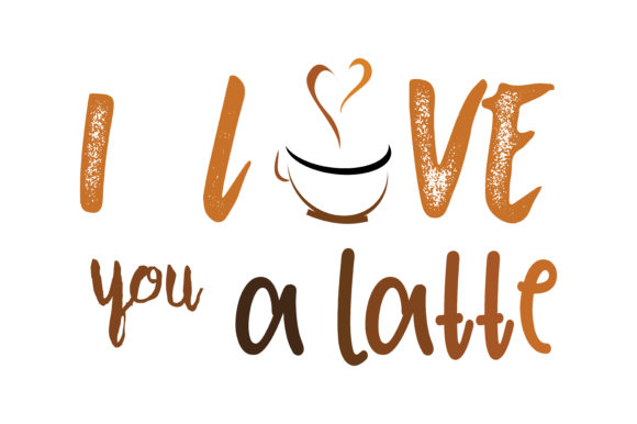 Download Free I Love You A Latte Quote Svg Cut Graphic By Yuhana Purwanti for Cricut Explore, Silhouette and other cutting machines.