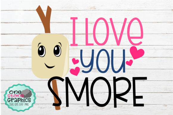 Download Free I Love You Smore Svg Graphic By Onestonegraphics Creative Fabrica for Cricut Explore, Silhouette and other cutting machines.