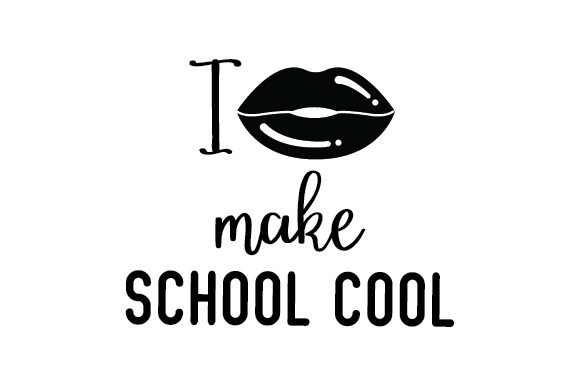 Download Free I Make School Cool Svg Cut File By Creative Fabrica Crafts for Cricut Explore, Silhouette and other cutting machines.