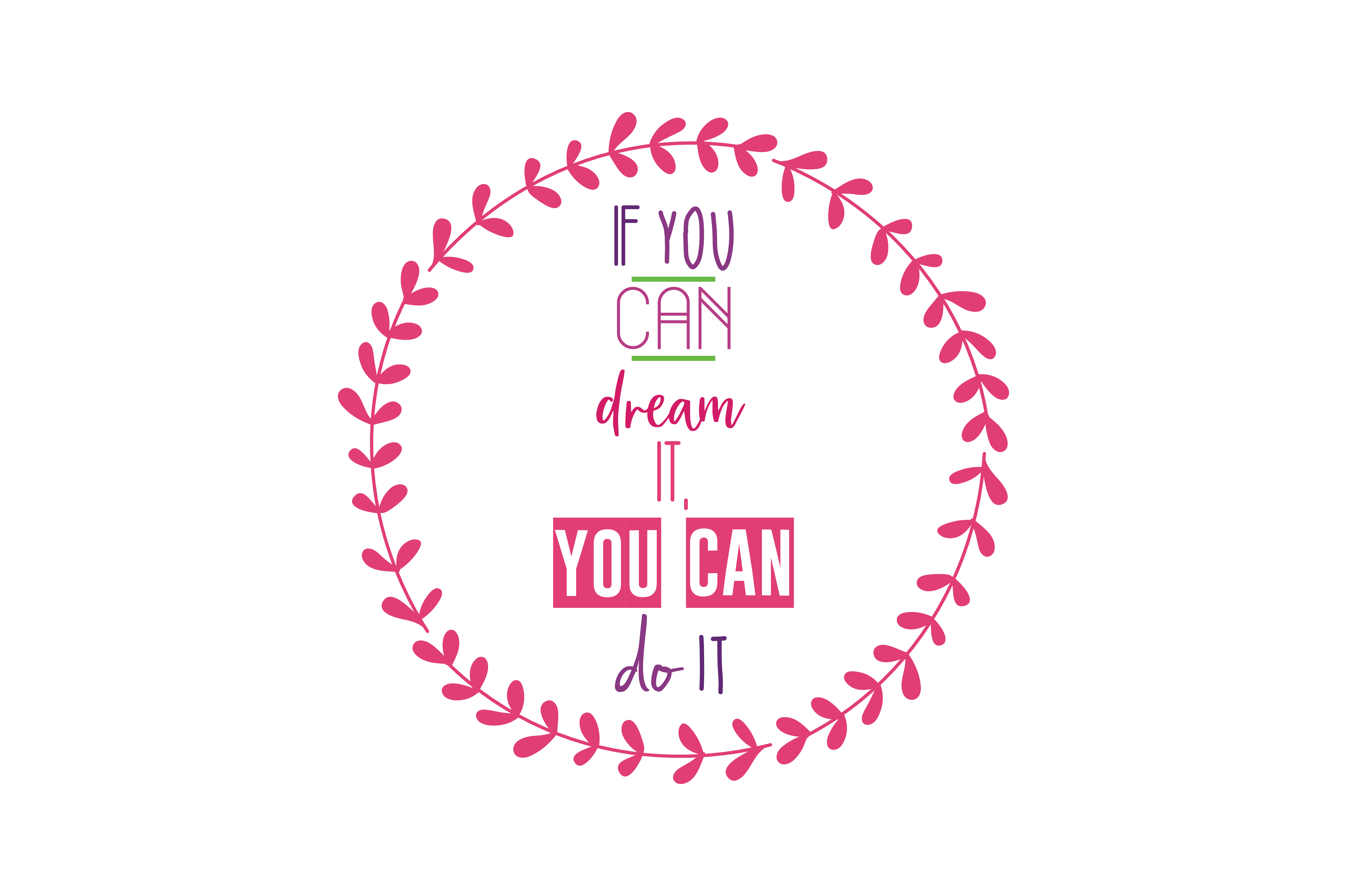 Download Free If You Dream It You Can Do It Svg Cut Quote Graphic By Thelucky Creative Fabrica for Cricut Explore, Silhouette and other cutting machines.