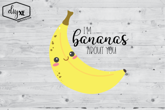 Download Free I M Bananas About You Graphic By Sheryl Holst Creative Fabrica for Cricut Explore, Silhouette and other cutting machines.