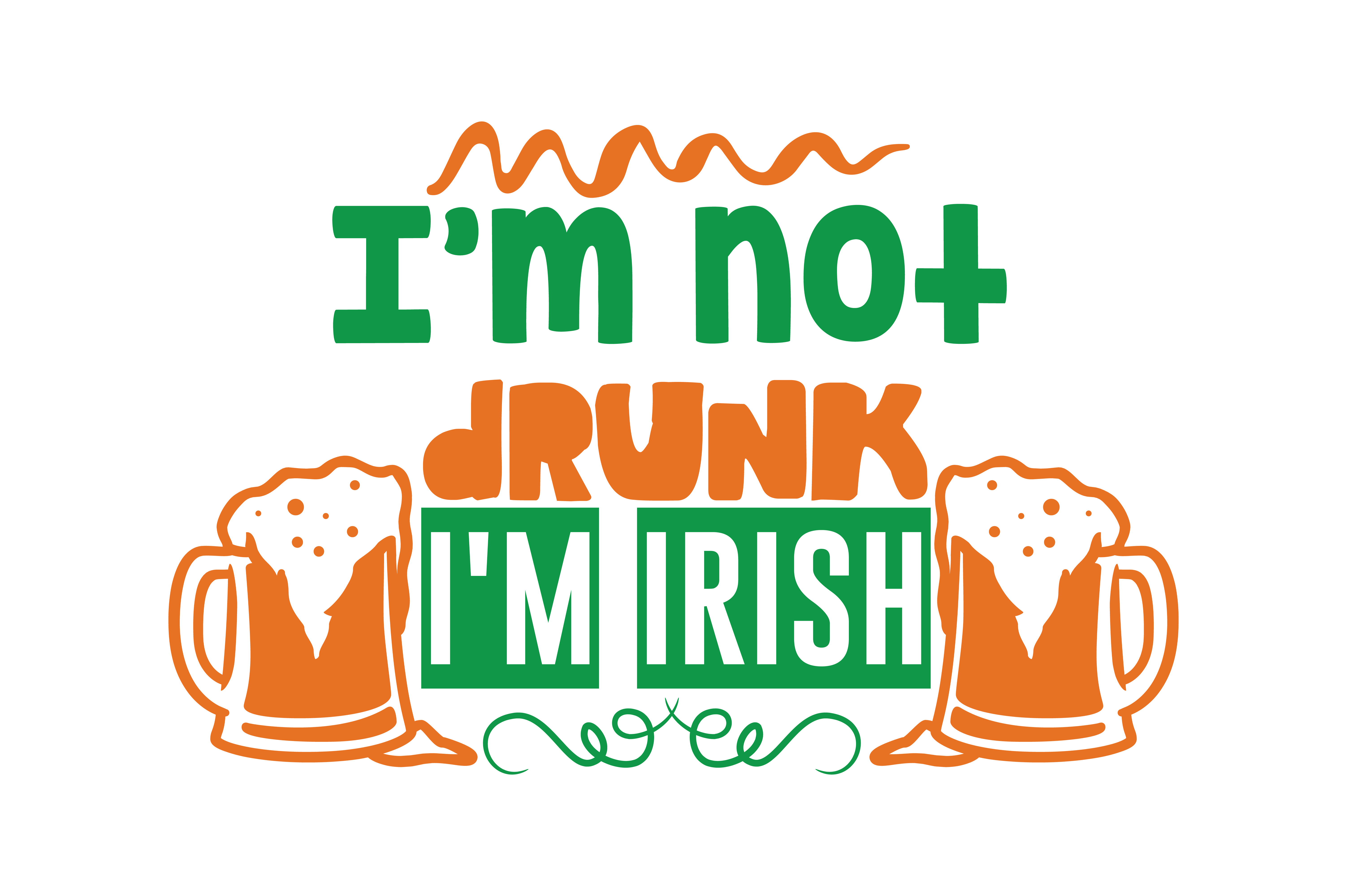 Download Free I M Not Drunk I M Irish Quote Svg Cut Graphic By Thelucky for Cricut Explore, Silhouette and other cutting machines.