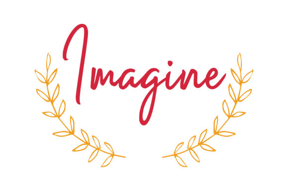 Download Free Imagine Quote Graphic By Thelucky Creative Fabrica for Cricut Explore, Silhouette and other cutting machines.