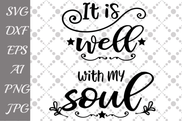 It's Well with My Soul Svg Graphic By prettydesignstudio Image 1