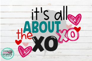 Download Free It S All About The Xoxo Svg Graphic By Onestonegraphics for Cricut Explore, Silhouette and other cutting machines.