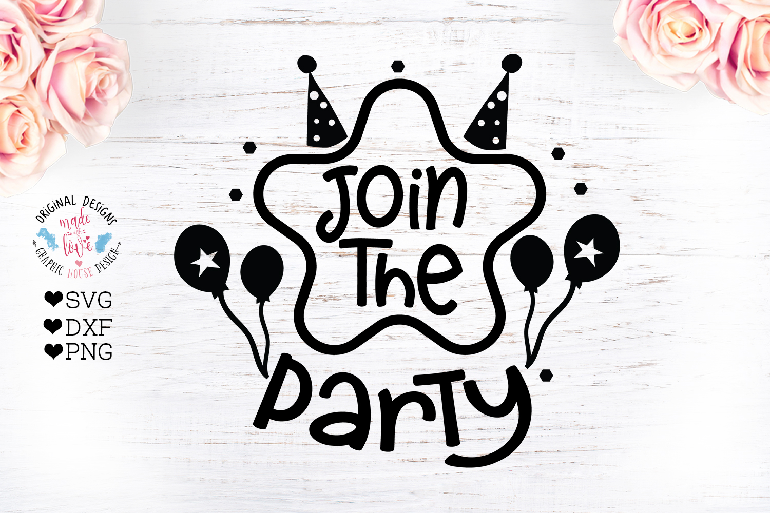 Download Free Join The Party Birthday Party Cut File Graphic By for Cricut Explore, Silhouette and other cutting machines.