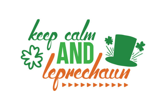 Download Free Keep Calm And Leprechaun Quote Svg Cut Graphic By Thelucky Creative Fabrica for Cricut Explore, Silhouette and other cutting machines.