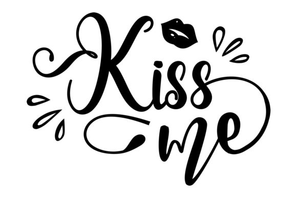 Download Free Kiss Me Svg Cut File By Creative Fabrica Crafts Creative Fabrica for Cricut Explore, Silhouette and other cutting machines.