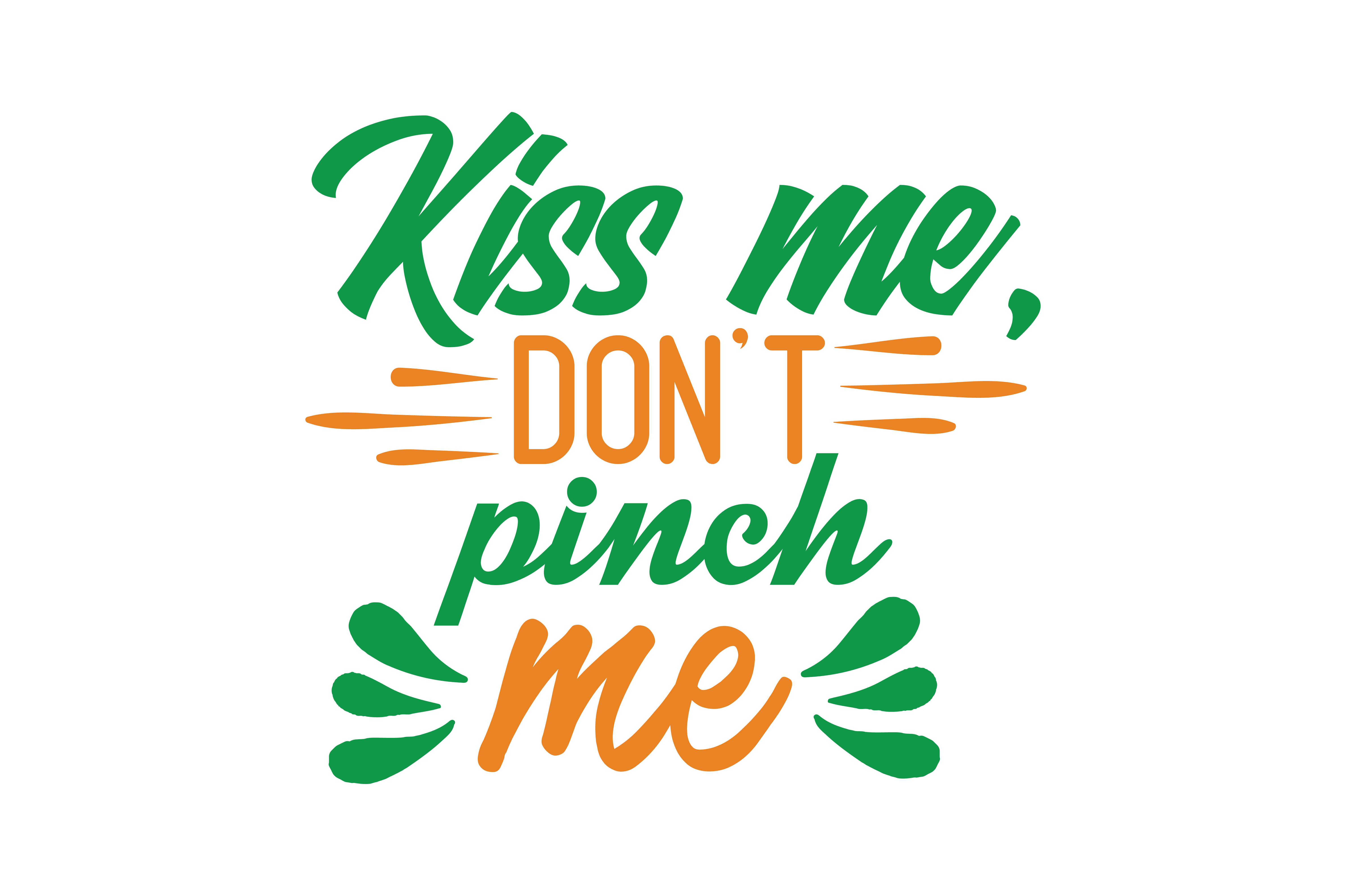 Download Free Kiss Me Don T Pinch Me Quote Svg Cut Graphic By Thelucky for Cricut Explore, Silhouette and other cutting machines.