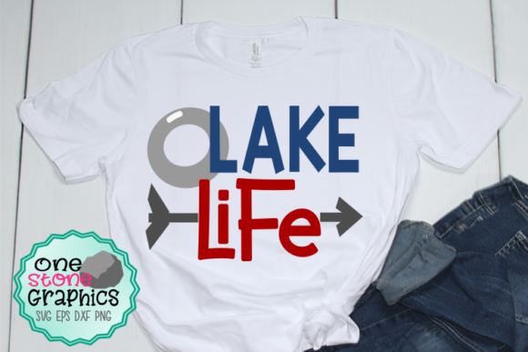 Lake Life Svg Graphic Crafts By OneStoneGraphics