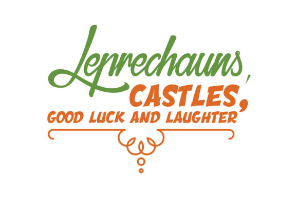 Download Free Leprechauns Castles Good Luck And Laughter Quote Svg Cut for Cricut Explore, Silhouette and other cutting machines.