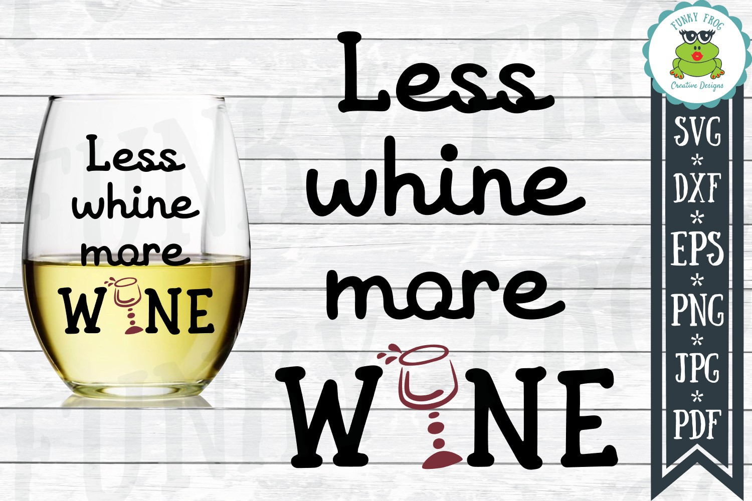 Download Free Less Whine More Wine Graphic By Funkyfrogcreativedesigns for Cricut Explore, Silhouette and other cutting machines.