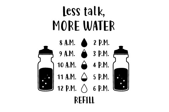 Download Free Less Talk More Water Svg Cut File By Creative Fabrica Crafts for Cricut Explore, Silhouette and other cutting machines.