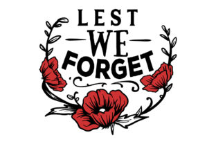 Lest We Forget Australia Craft Cut File By Creative Fabrica Crafts