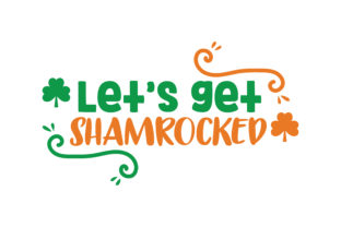 Download Free Let S Get Shamrocked Quote Svg Cut Graphic By Thelucky for Cricut Explore, Silhouette and other cutting machines.