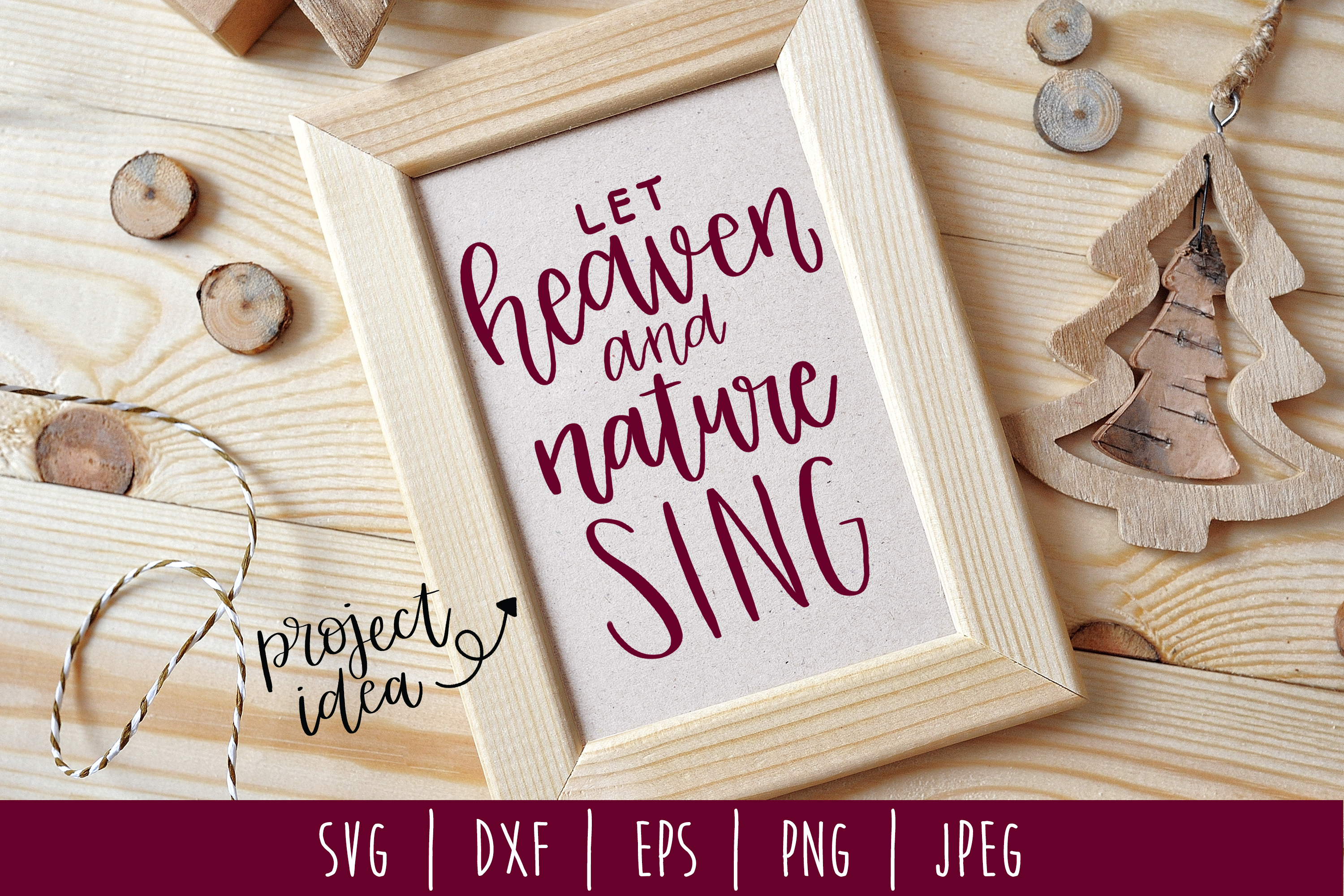Download Free Let Heaven And Nature Sing Hand Lettered Svg Graphic By for Cricut Explore, Silhouette and other cutting machines.