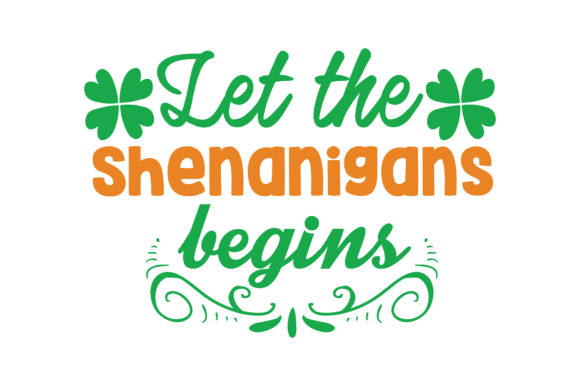 Download Free Let The Shenanigans Begins Quote Svg Cut Graphic By Thelucky for Cricut Explore, Silhouette and other cutting machines.