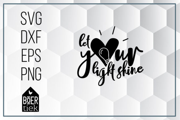 Download Free Let Your Light Shine Graphic By Boertiek Creative Fabrica for Cricut Explore, Silhouette and other cutting machines.