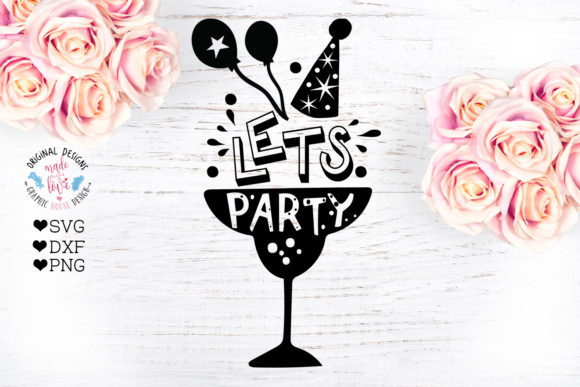Let's Party - Birthday Party Cut File Graphic Crafts By GraphicHouseDesign