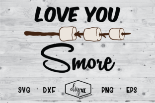 Love You Smore Svg Graphic By Sheryl Holst Creative Fabrica