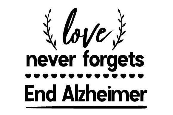 Love Never Forgets. End Alzheimer Awareness Craft Cut File By Creative Fabrica Crafts - Image 2