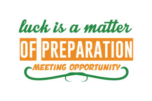 Download Free Luck Is A Matter Of Preparation Meeting Opportunity Quote Svg Cut for Cricut Explore, Silhouette and other cutting machines.