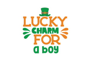 Download Free Lucky Charm For A Boy Quote Svg Cut Grafico Por Thelucky for Cricut Explore, Silhouette and other cutting machines.