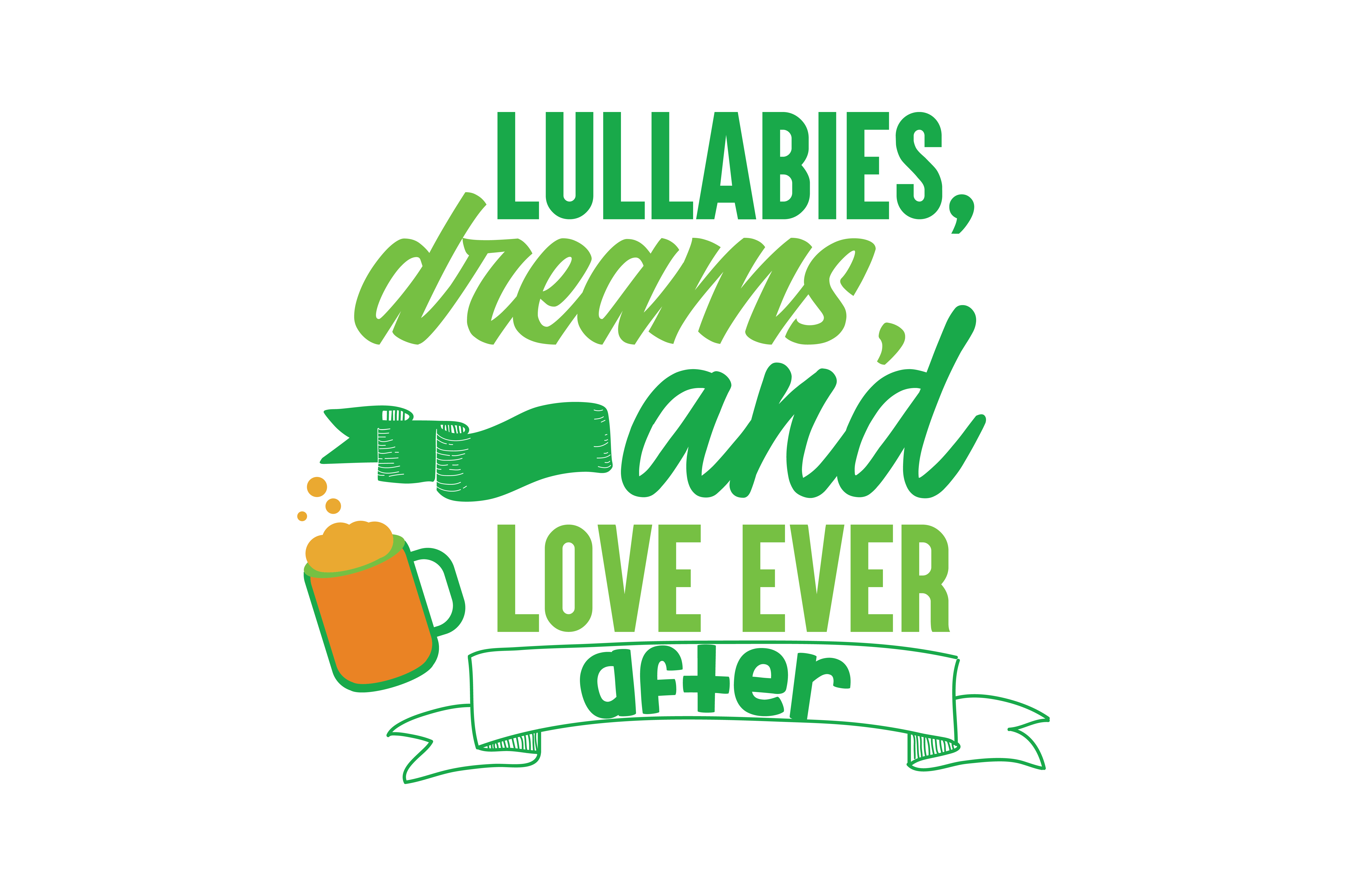 Download Free Lullabies Dreams And Love Ever After Quote Svg Cut Graphic By for Cricut Explore, Silhouette and other cutting machines.