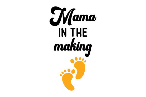 Download Free Mama In The Making Svg Cut File By Creative Fabrica Crafts Creative Fabrica for Cricut Explore, Silhouette and other cutting machines.