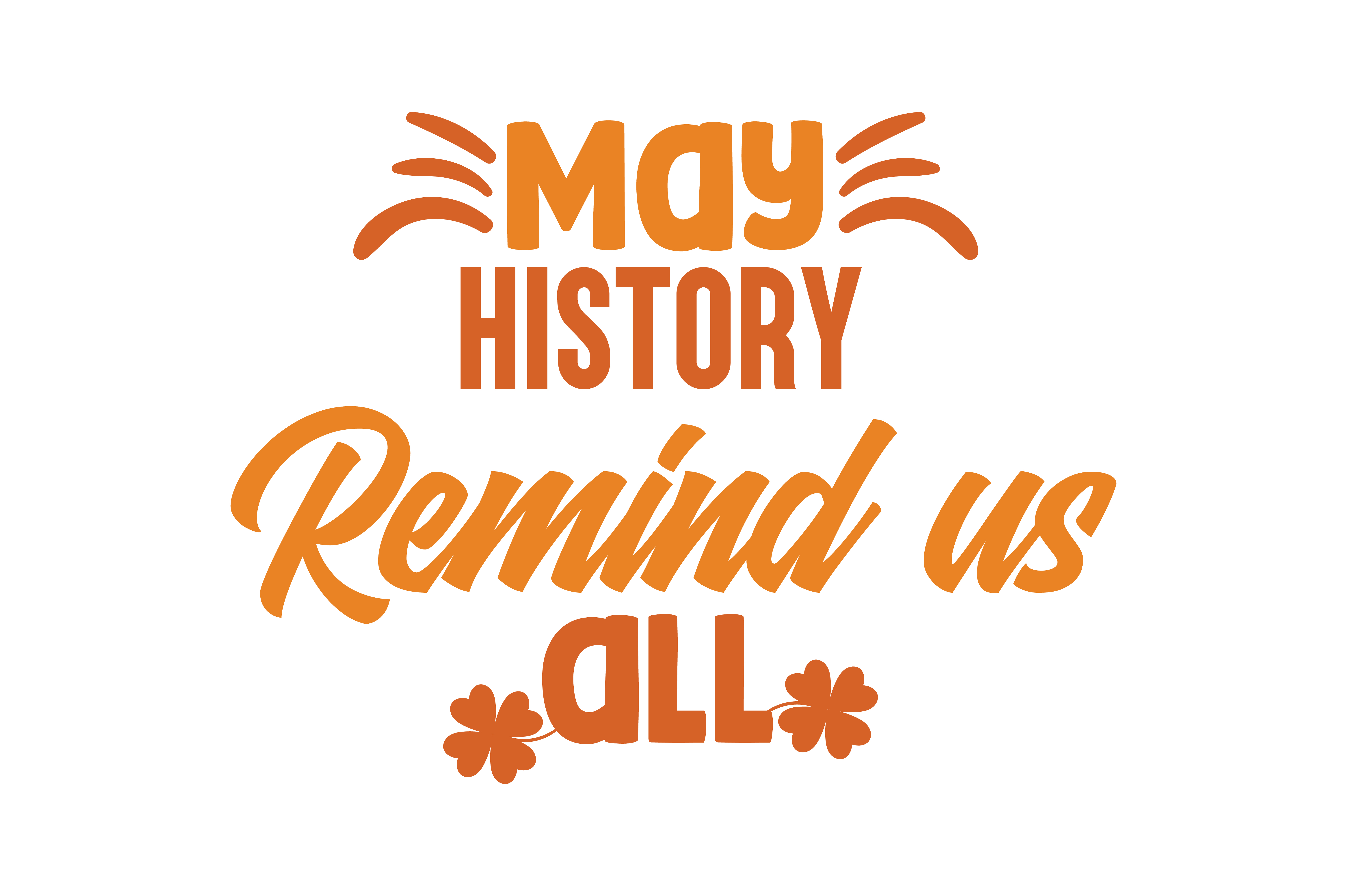Download Free May History Remind Us All Quote Svg Cut Grafico Por Thelucky for Cricut Explore, Silhouette and other cutting machines.