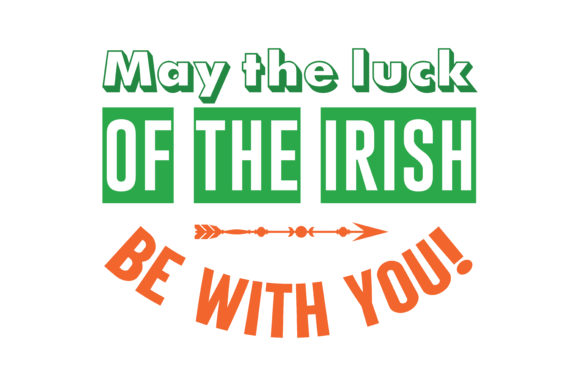 Download Free May The Luck Of The Irish Be With You Quote Svg Cut Graphic By for Cricut Explore, Silhouette and other cutting machines.