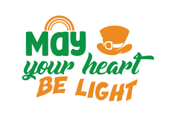 Download Free May Your Heart Be Light Quote Svg Cut Graphic By Thelucky for Cricut Explore, Silhouette and other cutting machines.