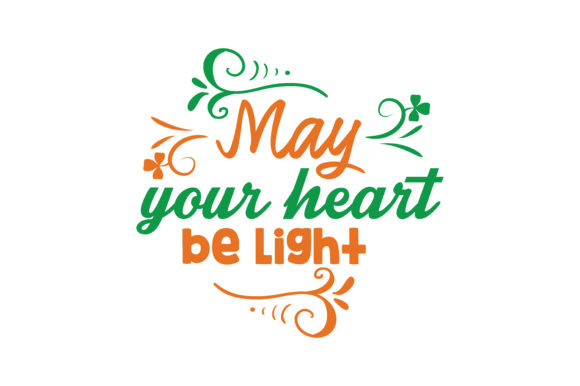 Download Free May Your Heart Be Light Quote Svg Cut Graphic By Thelucky SVG Cut Files