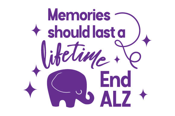 Memories Should Last a Lifetime. End ALZ Awareness Craft Cut File By Creative Fabrica Crafts