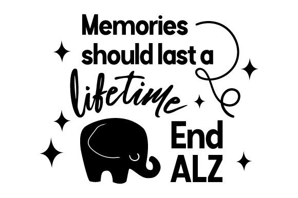 Download Free Memories Should Last A Lifetime End Alz Svg Cut File By for Cricut Explore, Silhouette and other cutting machines.