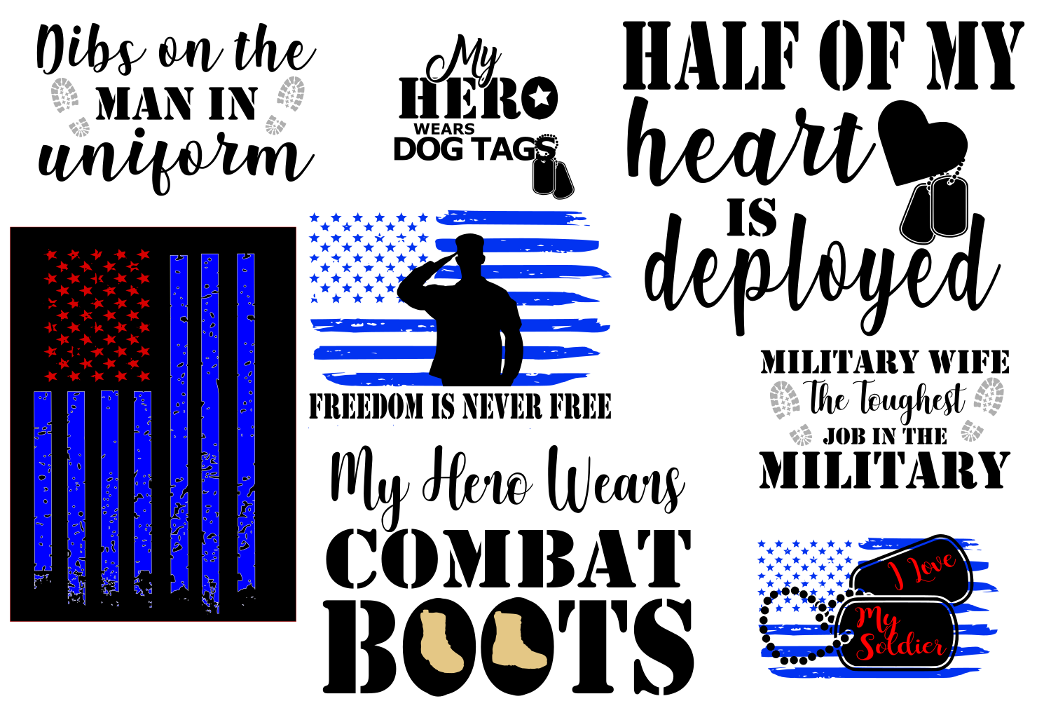 Download Free Military Quote Bundle Graphic By Auntie Inappropriate Designs for Cricut Explore, Silhouette and other cutting machines.