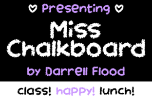 Miss Chalkboard Font By Dadiomouse