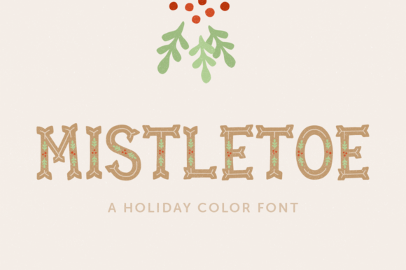Print on Demand: Mistletoe Color Fonts Font By laurenashpole