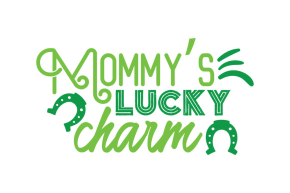 Download Free Mommy S Lucky Charm Quote Svg Cut Graphic By Thelucky Creative for Cricut Explore, Silhouette and other cutting machines.
