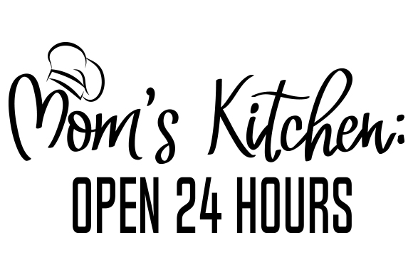 Download Free Mom S Kitchen Open 24 Hours Svg Cut File By Creative Fabrica for Cricut Explore, Silhouette and other cutting machines.
