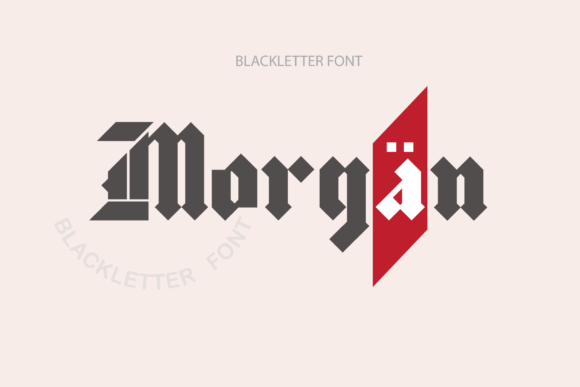 Print on Demand: Morgan Blackletter Font By ogit