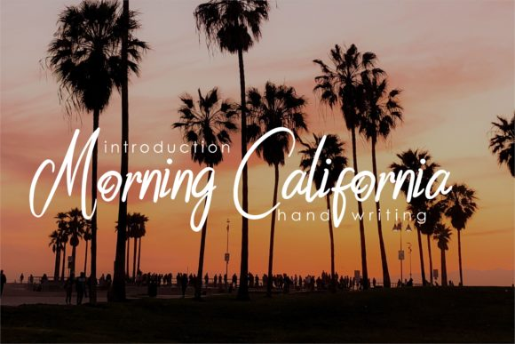 Morning California Script & Handwritten Font By esto type
