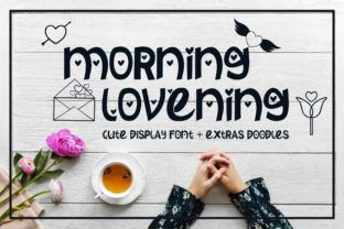 Morning Lovening Font By MJB Letters