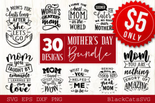 Download Free Mother S Day Bundle Graphic By Blackcatsmedia Creative Fabrica for Cricut Explore, Silhouette and other cutting machines.