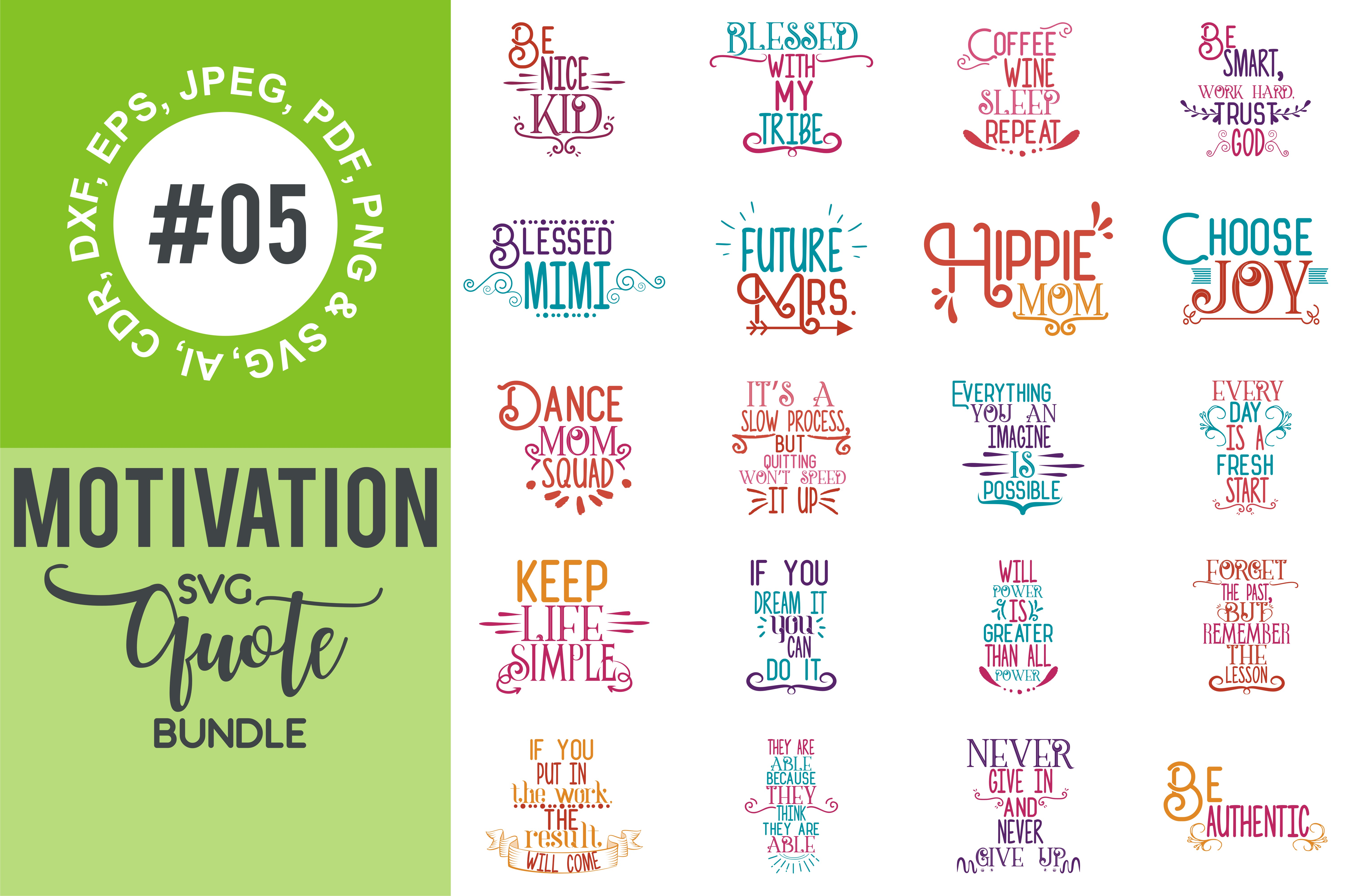 Download Free Motivational Quotes Bundle Graphic By Thelucky Creative Fabrica for Cricut Explore, Silhouette and other cutting machines.