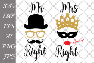 Download Free Mr And Mrs Right Svg Graphic By Prettydesignstudio Creative for Cricut Explore, Silhouette and other cutting machines.